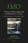 A History of Water Engineering and Management in Yemen